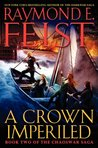 A Crown Imperiled (The Chaoswar Saga #2)