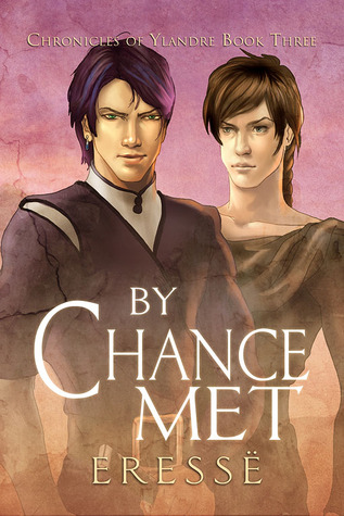By Chance Met (Chronicles of Ylandre, #3)