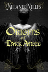 Origins of Dark Angel (Starfire Angels: Dark Angel Chronicles, #3.5)