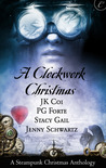 A Clockwork Christmas by J.K. Coi