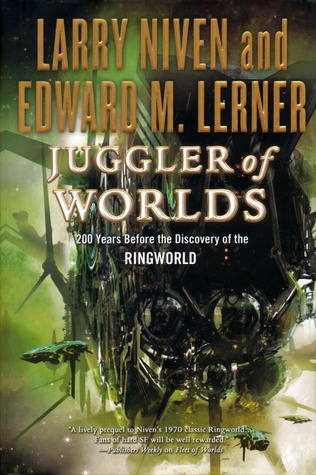 Juggler of Worlds by Larry Niven