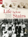 Life Below Stairs by Sian Evans