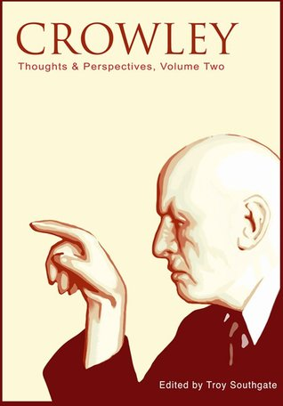 Crowley: Thoughts & Perspectives, Volume Two