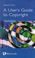 A User's Guide to Copyright