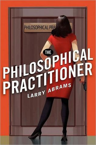 The Philosophical Practitioner by Larry Abrams