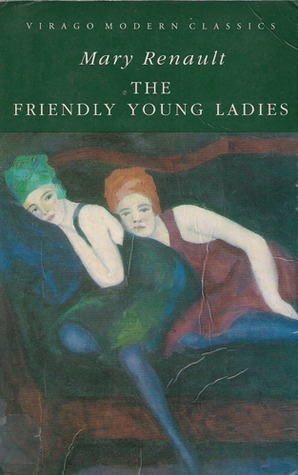 The Friendly Young Ladies (Virago Modern Classics)