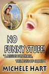 No Funny Stuff! *A Mission For the Muse of Comedy