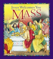 Jesus Welcomes You to the Mass