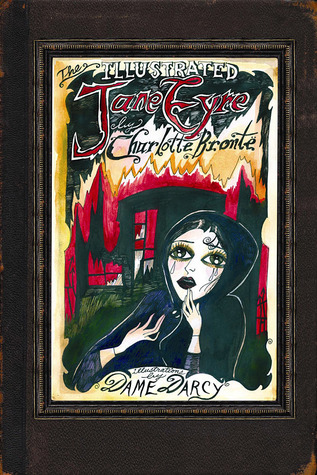 The Illustrated Jane Eyre by Charlotte Brontë