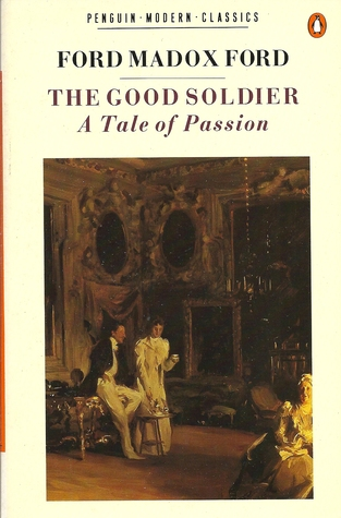 Read online The Good Soldier : A Tale of Passion PDF by Ford Madox Ford
