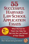 55 Successful Harvard Law School Application Essays, Second Edition: With Analysis by the Staff of The Harvard Crimson