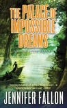 The Palace of Impossible Dreams