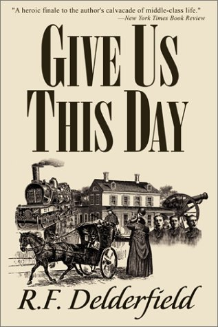 Give Us This Day by R.F. Delderfield