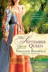 The September Queen by Gillian Bagwell