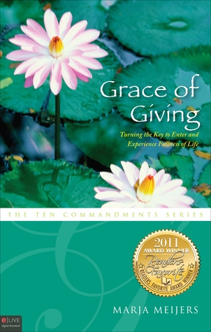 Grace of Giving by Marja Meijers