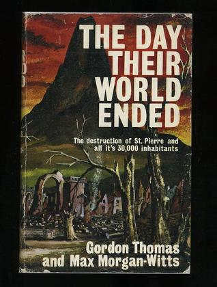 The Day Their World Ended by Gordon Thomas