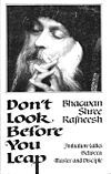 Don't Look Before You Leap by Osho