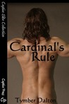 Cardinal's Rule by Tymber Dalton
