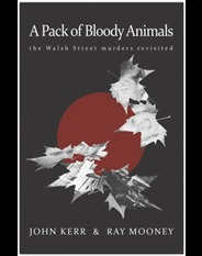A Pack of Bloody Animals by John Kerr