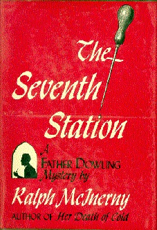 The Seventh Station by Ralph McInerny