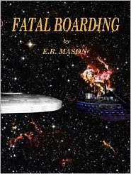 Fatal Boarding by E.R. Mason
