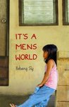 It's a Mens World by Bebang Siy