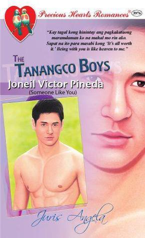 Joneil Victor Pineda: Someone Like You (The Tanangco Boys #5)