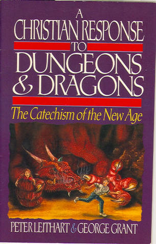 A Christian Response to Dungeons and Dragons: The Catechism of the New Age