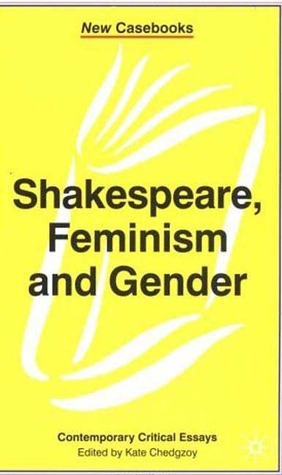 Shakespeare, Feminism and Gender