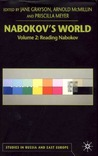 Nabokov's World, Volume 2: Reading Nabokov