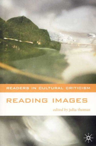Reading Images by Julia Thomas