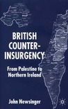British Counterinsurgency: From Palestine to Northern Ireland