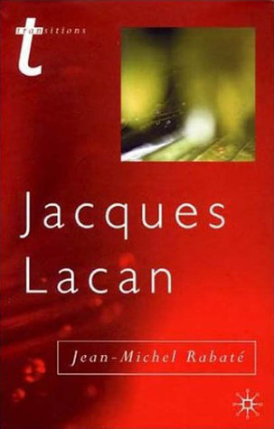 Jacques Lacan: Psychoanalysis and the Subject of Literature