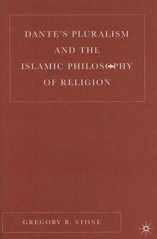 Dante's Pluralism and the Islamic Philosophy of Religion