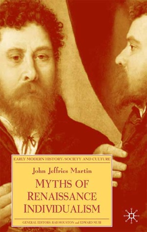 Myths of Renaissance Individualism