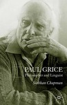 Paul Grice: Philosopher and Linguist
