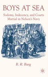 Boys at Sea: Sodomy, Indecency, and Courts Martial in Nelson's Navy