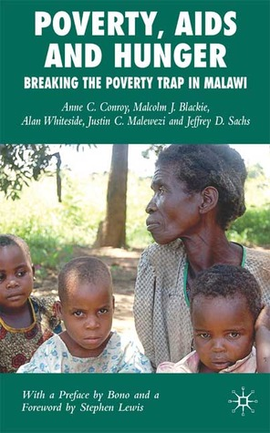 Poverty, AIDS and Hunger: Breaking the Poverty Trap in Malawi