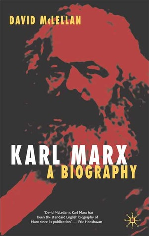 a biography of karl marx In this award-winning biography rolf hosfeld offers a new   karl marx an  intellectual biography rolf hosfeld translated from the german by bernard  heise.