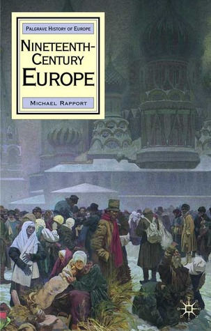 Nineteenth-Century Europe by Mike Rapport