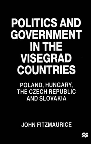 Politics and Government in the Visegrad Countries: Poland, Hungary, the Czech Republic and Slovakia