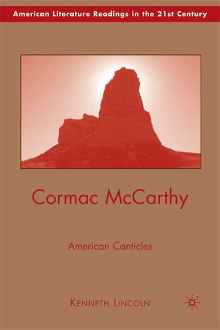 Cormac McCarthy by Kenneth Lincoln