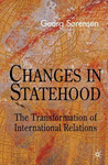 Changes in Statehood: The Transformation of International Relations