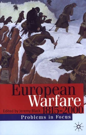 European Warfare 1815-2000 by Jeremy Black