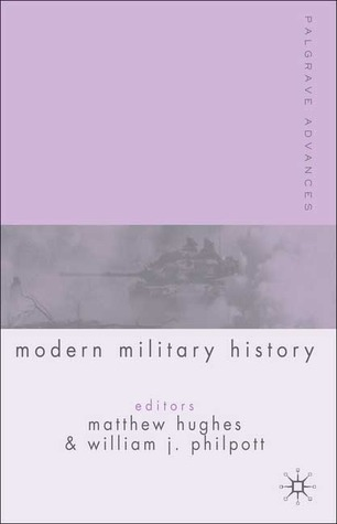 Palgrave Advances in Modern Military History