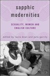 Sapphic Modernities: Sexuality, Women and National Culture