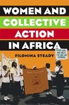 Women and Collective Action in Africa: Development, Democratization, and Empowerment