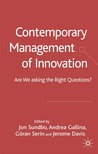 Contemporary Management of Innovation: Are We Looking at the Right Things?