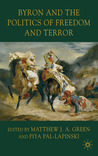 Byron and the Politics of Freedom and Terror