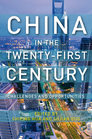 China in the Twenty-First Century: Challenges and Opportunities